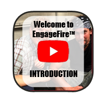 Click here to watch the introduction video to the EngageFire section.