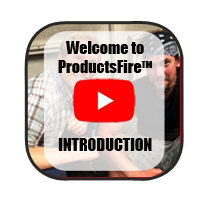 Click here to watch the introduction video to the ProductsFire section.